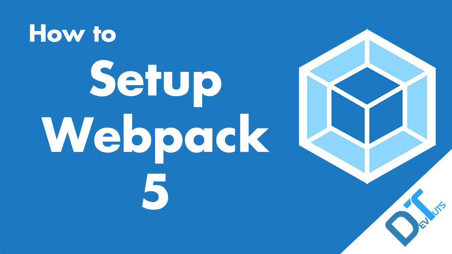 How to Install Webpack 5