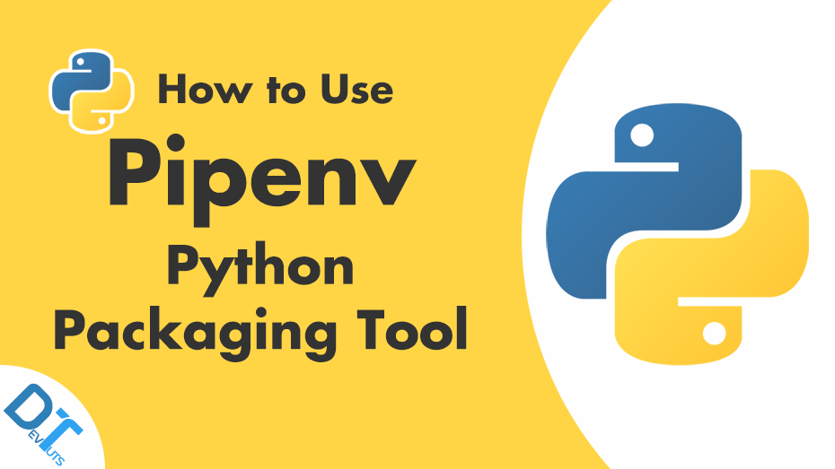 Pipenv: Practical Guide to the New Python Packaging Tool