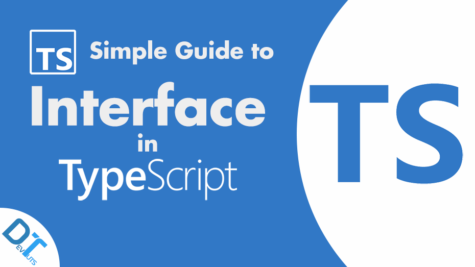 TypeScript: Simple Guide To The TypeScript Interface